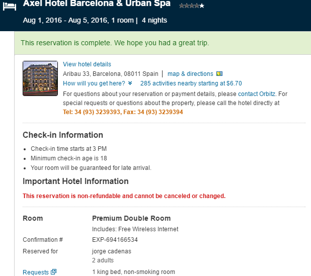 CHICAGO - BARCELONA Yet another transaction easily booked on ORBITZ.com using names that did not even match the parties traveling. Accomodations at the Axel Resort and Spa in Barcelona with specific request for a KING_SIZE bed. The request made online by Mario Elizondo's lover Jorge Cadenas. 2016 All rights reserved. IDTheftReport2020.com IDTheftReport2020.com