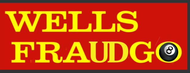 "Washington DC Wells Fargo John Stumpf and his hocus pocus ""8 is great"" scheme turned a once great institution into ""stores"" that should more aptly be rebranded as Wells Fraudgo. 2016 All rights reserved. IDTheftReport2020.com"